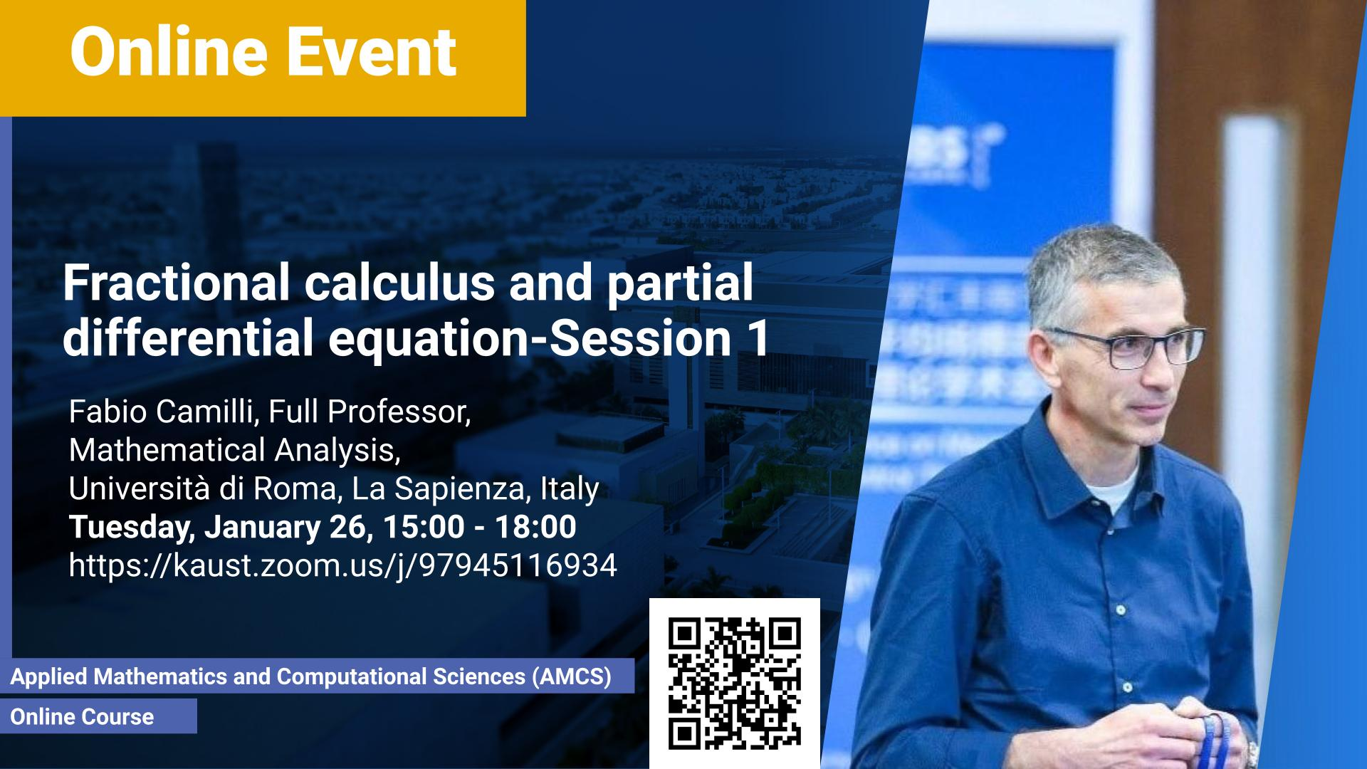 KAUST CEMSE AMCS Online Course Fabio Camilli Fractional calculus and partial differential equation Session 1