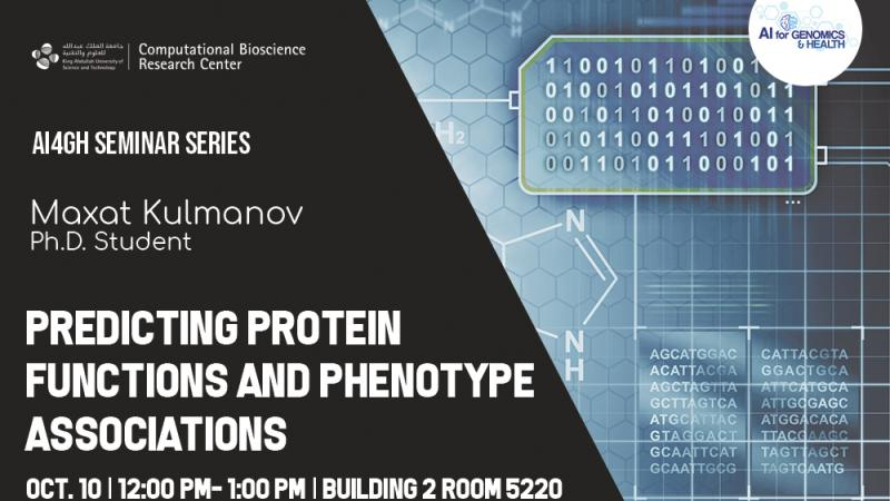 AI4GH Seminar Series Predicting Protein Functions and Phenotype Associations Maxat Kulmanov