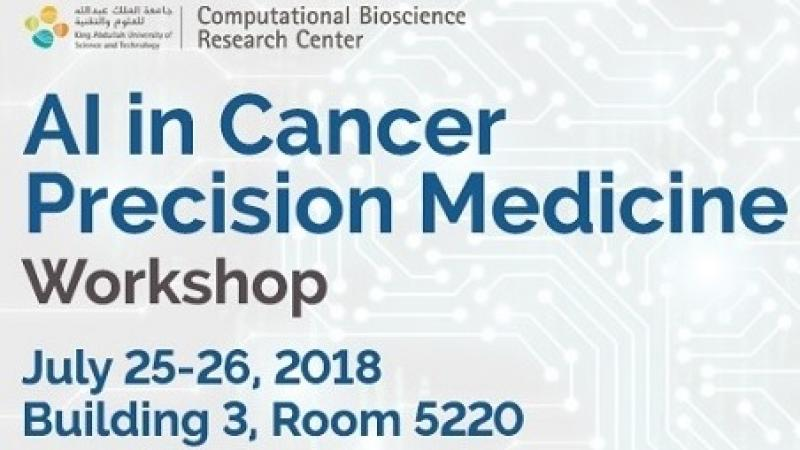 CEMSE CBRC KML AI in cancer precision medecine workshop