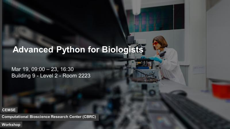 KAUST CEMSE CBRC Workshop Python for Biologists