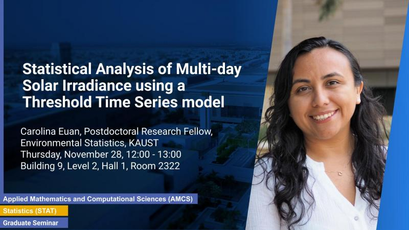 KAUST CEMSE STAT Graduate Seminar Carolina Euan Statistical Analysis of Multi day Solar Irradiance