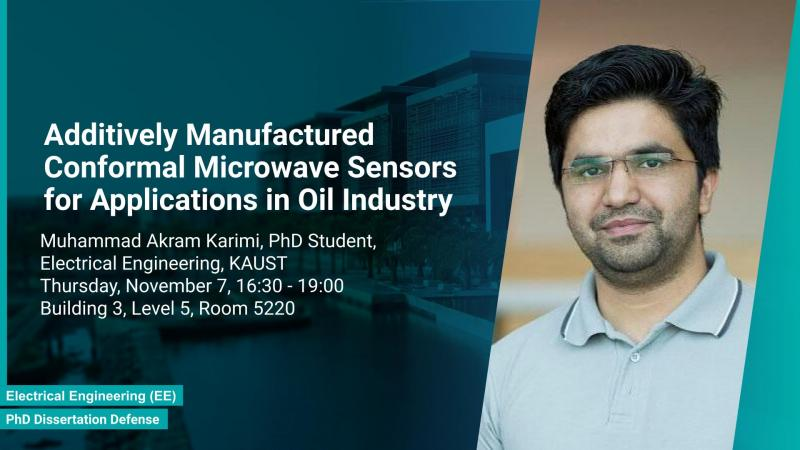 KAUST CEMSE EE IMPACT PhD Dissertation Defense Muhammad Akram Karimi Microwave Sensors for Applications in Oil Industry