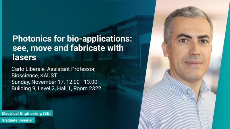 KAUST BESE B Graduate Seminar Carlo Liberale Photonics for bio applications