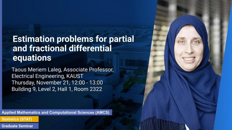KAUST CEMSE AMCS STAT Graduate Seminar Meriem Laleg Estimation problems for differential equations