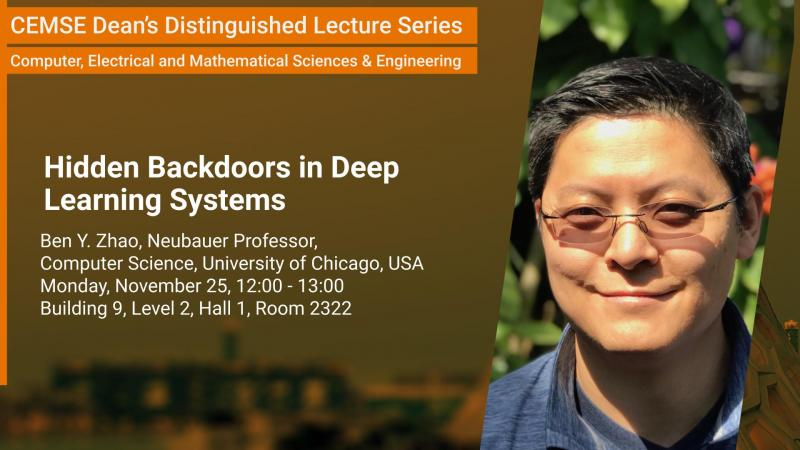 KAUST CEMSE CS Distinguished Lecture Ben Zhao Hidden Backdoors in Deep Learning Systems