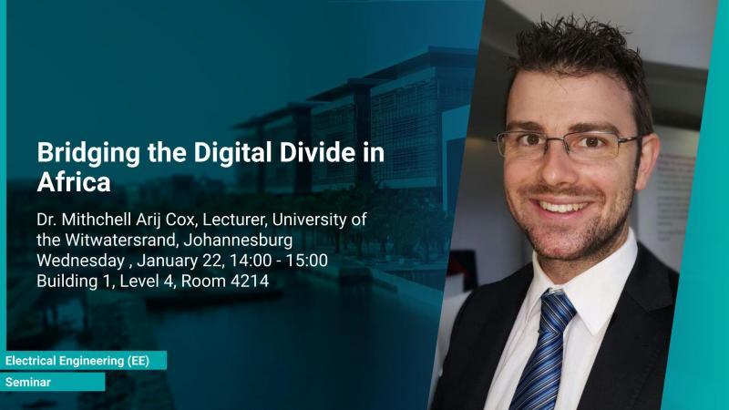 KAUST CEMSE EE Seminar Mithchell Arij Cox Bridging the Digital Divide in Africa