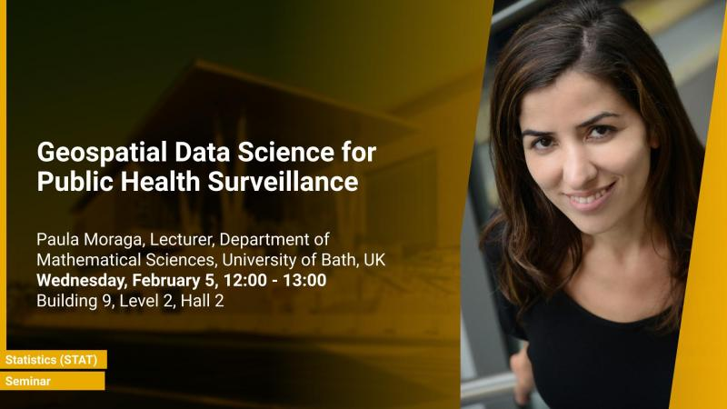 KAUST CEMSE STAT Seminar Paul Moraga Geospatial Data Science Public health surveillance
