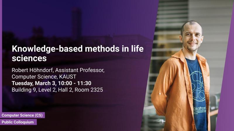 KAUST CEMSE CS Public Colloquium Robert Hohndorf Knowledge based methods in life sciences