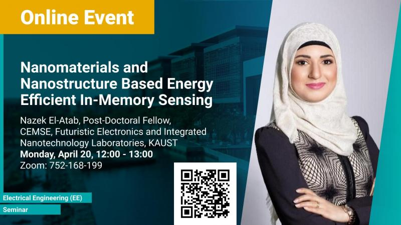 KAUST CEMSE EE Seminar Nazek Elatab Nanomaterials and Nanostructure Based Energy Efficient In Memory Sensing
