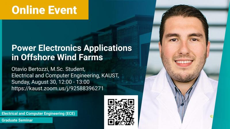 KAUST CEMSE ECE Graduate Seminar Otavio Bertozzi Power Elctronics Application in Offshore Wind FarmsName Meaningful