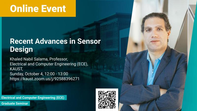 KAUST CEMSE Graduate Seminar Khaled Salama Recent Advances in sensor design
