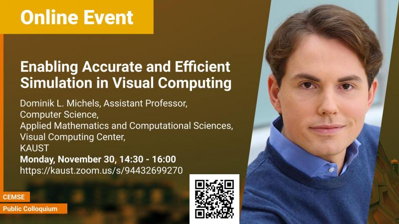 KAUST CEMSE CS AMCS VCC Public Colloquium Dominik L Michels Enabling Accurate