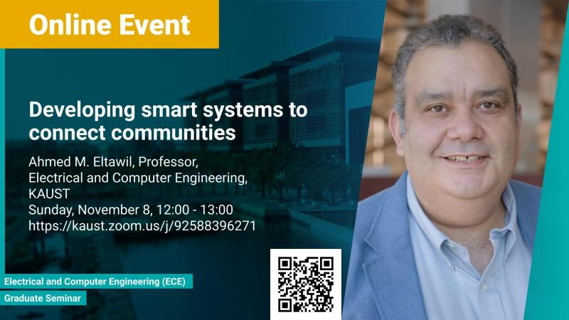 KAUST CEMSE ECE Ahmed Eltawil Developing smart systems to connect communities