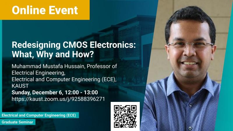 KAUST-CEMSE-ECE-Graduate-seminar-Redesigning-CMOS-Electronics-What-Why-and-How-Muhammad-Mustafa-Hussain.jpg