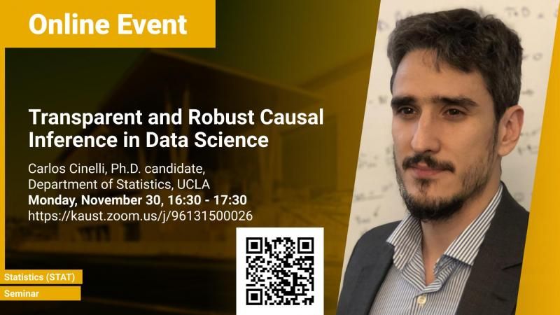 KAUST CEMSE STAT Seminar Carlos Cinelli Transparent and Robust Causal Inference in Data Science.jpg