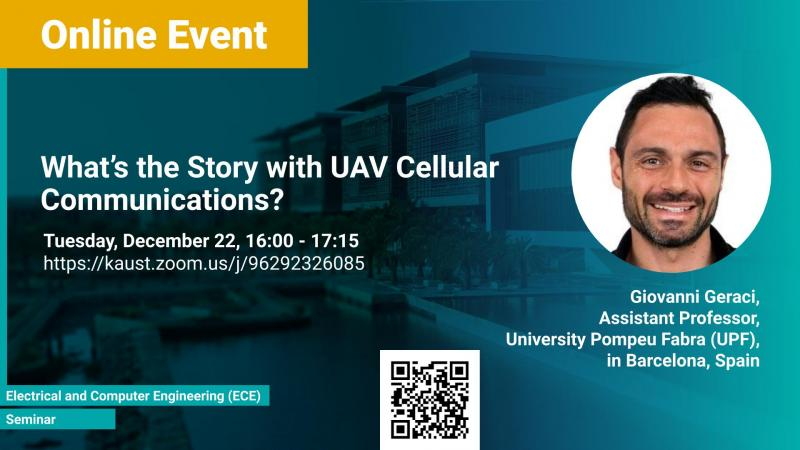 KAUST CEMSE ECE Seminar Giovanni Geracint Story with UAV Cellular Communications