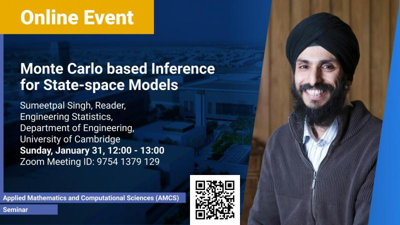 KAUST CEMSE AMCS Seminar Sumeetpal Singh Monte Carlo based Inference for State-space Models