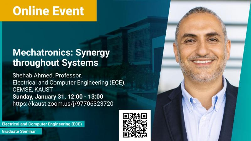 KAUST CEMSE ECE Graduate Seminar Shehab Ahmed Mechatronics Synergy throughout Systems