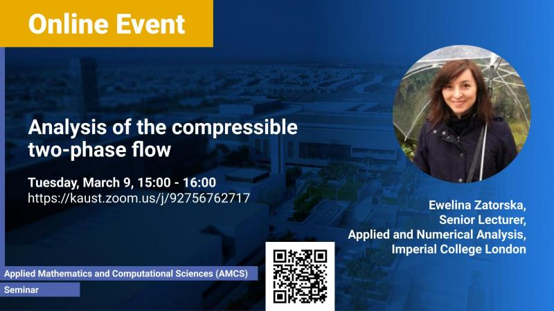 KAUST CEMSE AMCS Seminar Ewelina Zatorska Analysis of the compressible two phase flow