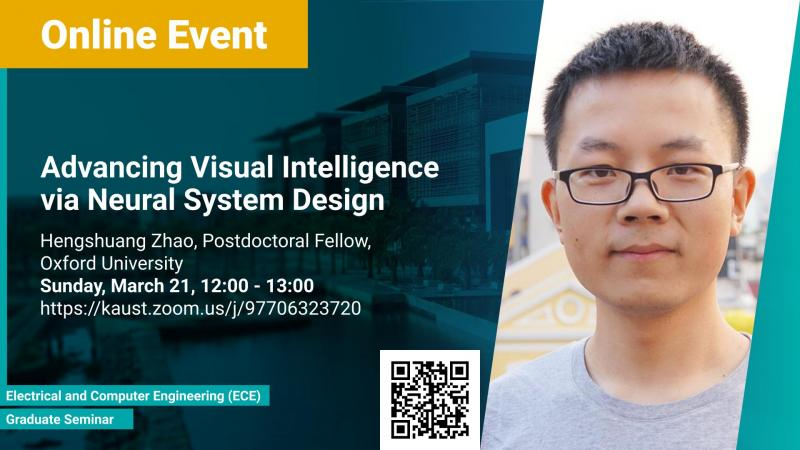 KAUST-CEMSE-ECE-Graduate Seminar-Advancing Visual Intelligence via Neural System Design.jpg