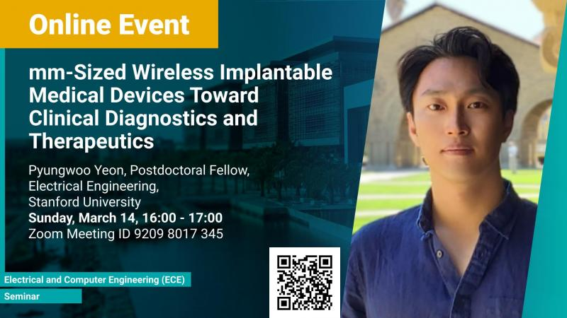 KAUST CEMSE ECE Seminar Pyungwoo Yeon mm-Sized Wireless Implantable Medical Devices Toward Clinical Diagnostics and Therapeutics