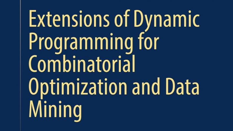 KAUST CEMSE CS AMCS TREES Extensions Of Dynamic Programming For Combinatorial Optimization And Data Mining