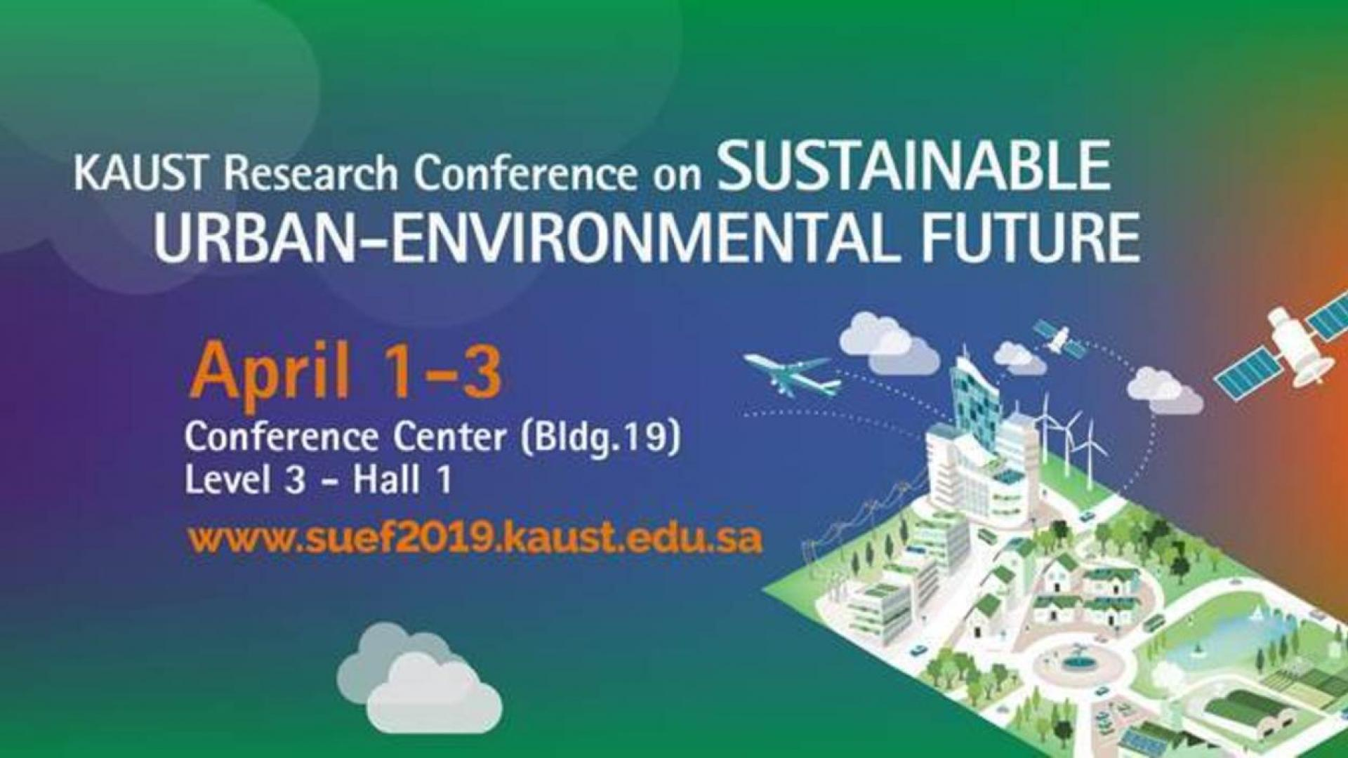 KAUST CEMSE Research Conference Sustainable Urban-Environmental Future
