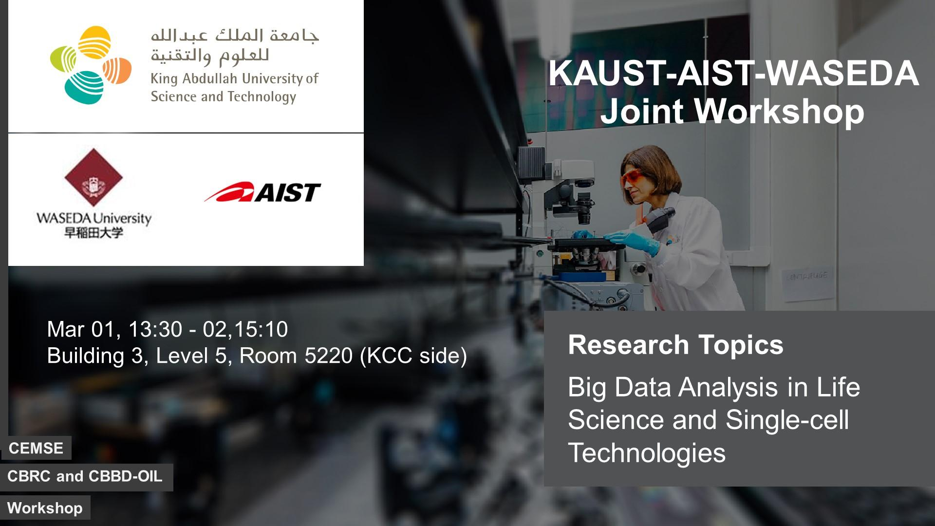KAUST CEMSE CBRC WASEDA AIST Joint Workshop Big Data Analysis and Single Cell