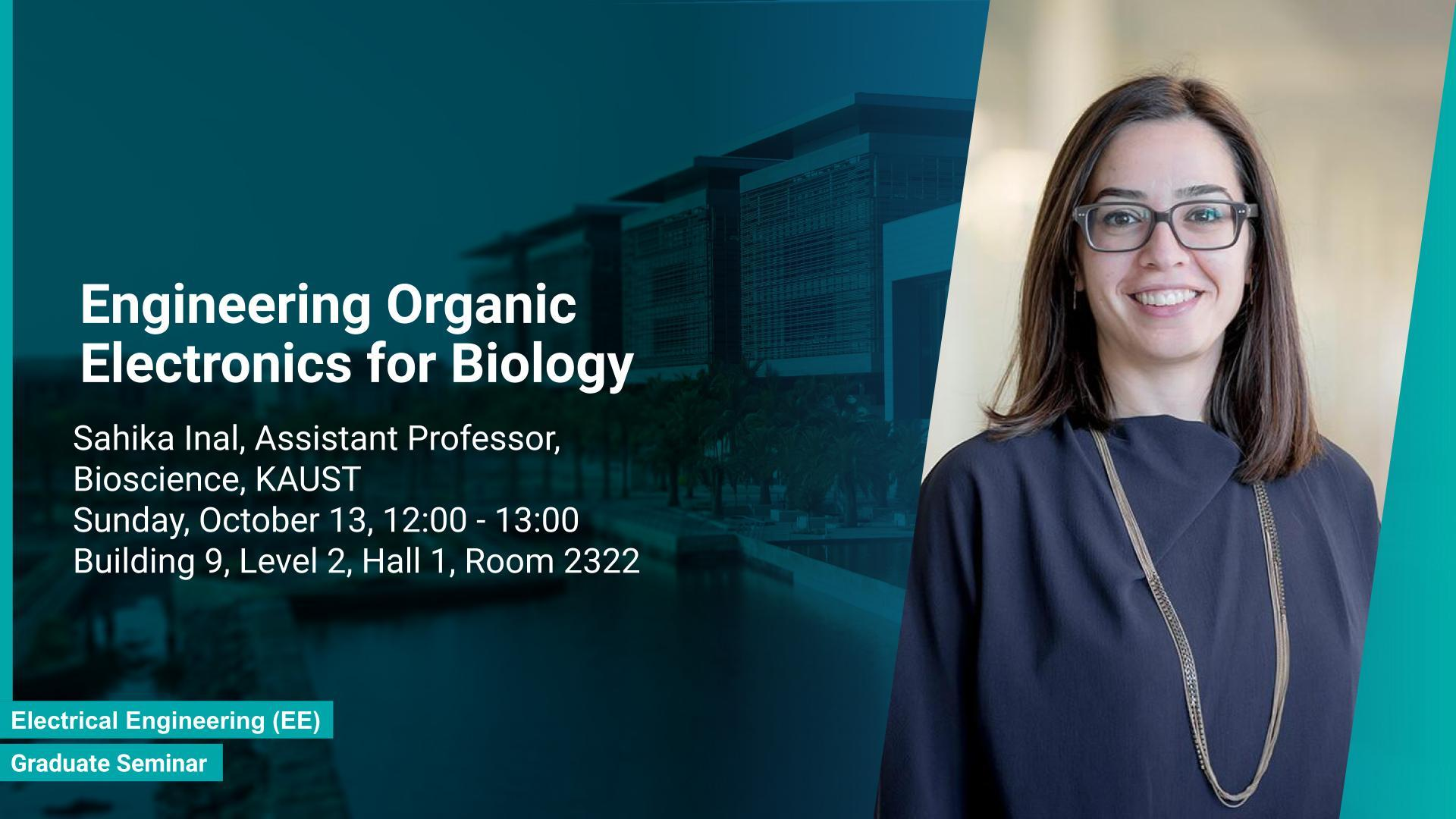 KAUST BESE B Graduate Seminar Sahika Inal Engineering Organic Electronics for Biology