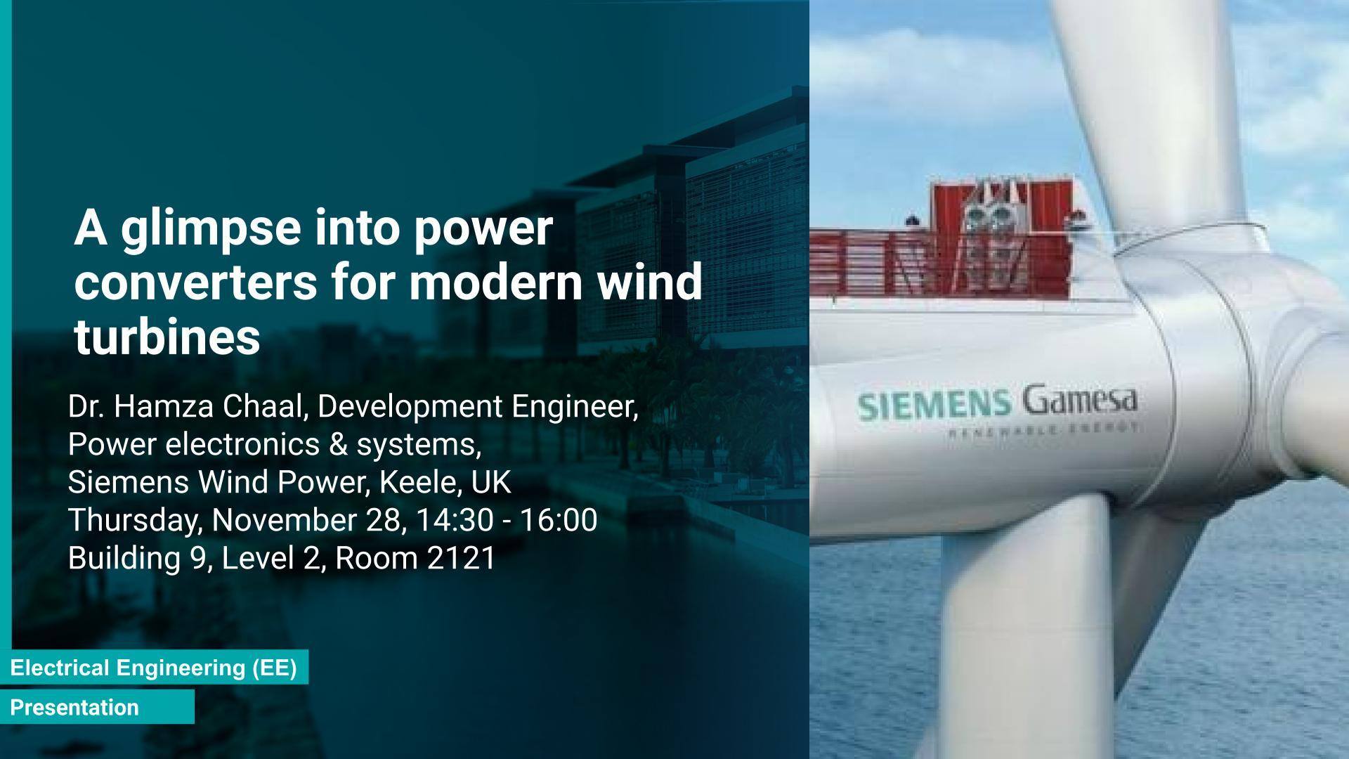 KAUST CEMSE EE Presentation Hamza Chaal glimpse into power converters for modern wind turbines