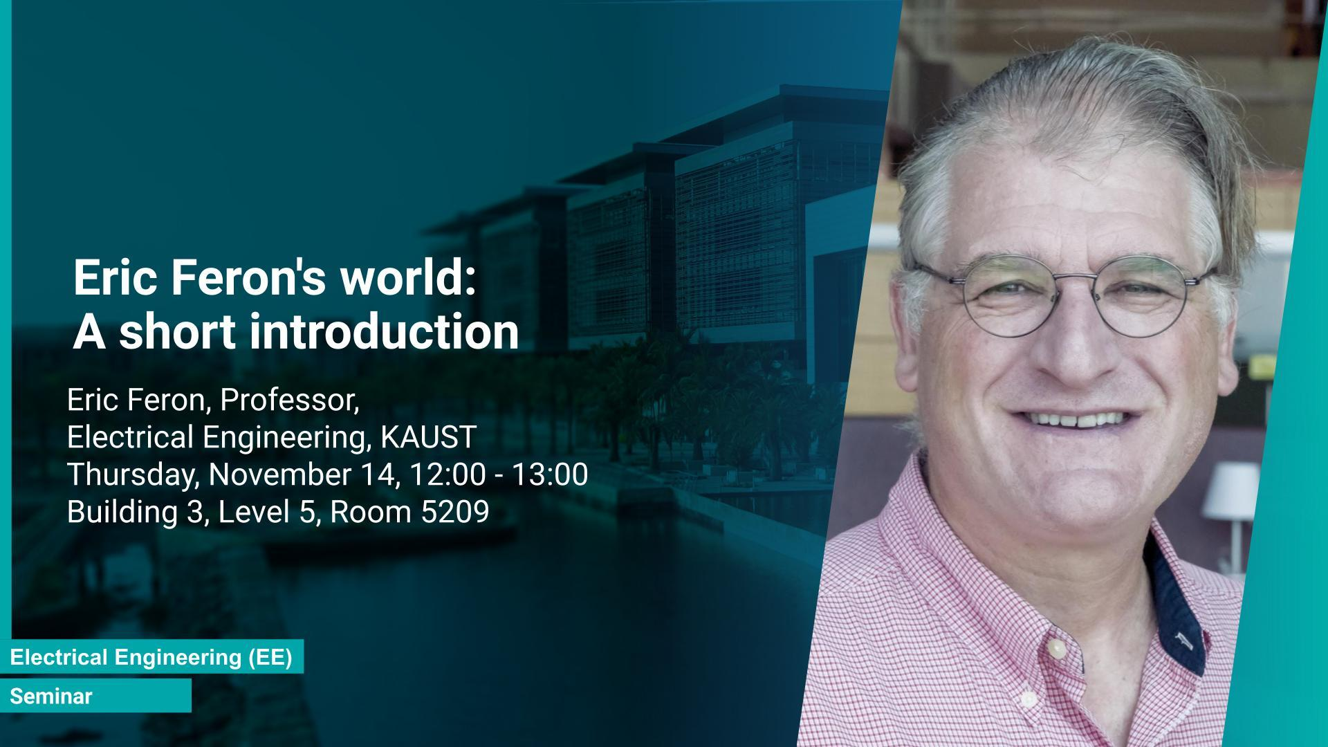 KAUST CEMSE EE Seminar Eric Feron world A short introduction