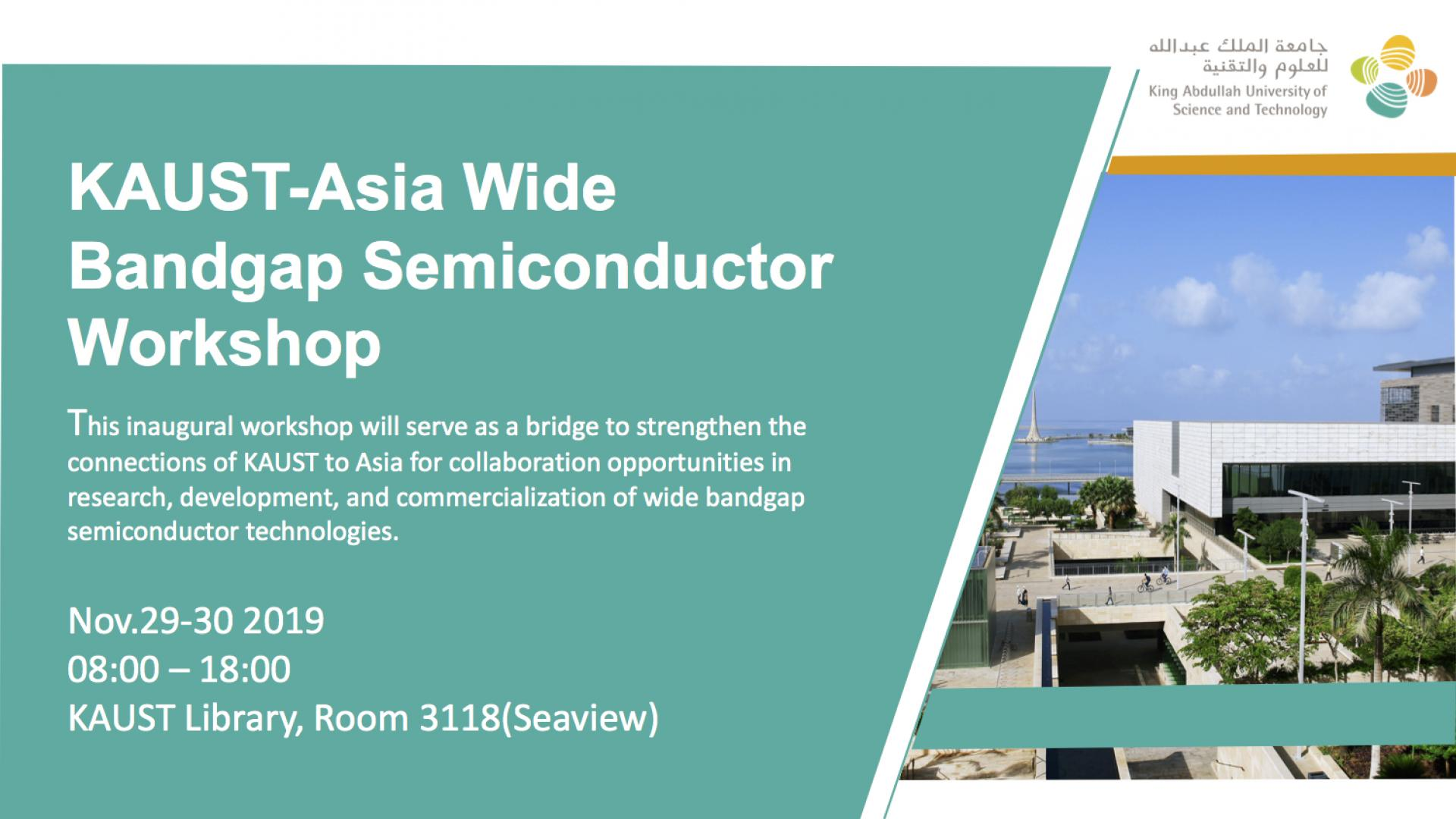 KAUST CEMSE EE KAUST-Asia Wide Bandgap semiconductor workshop