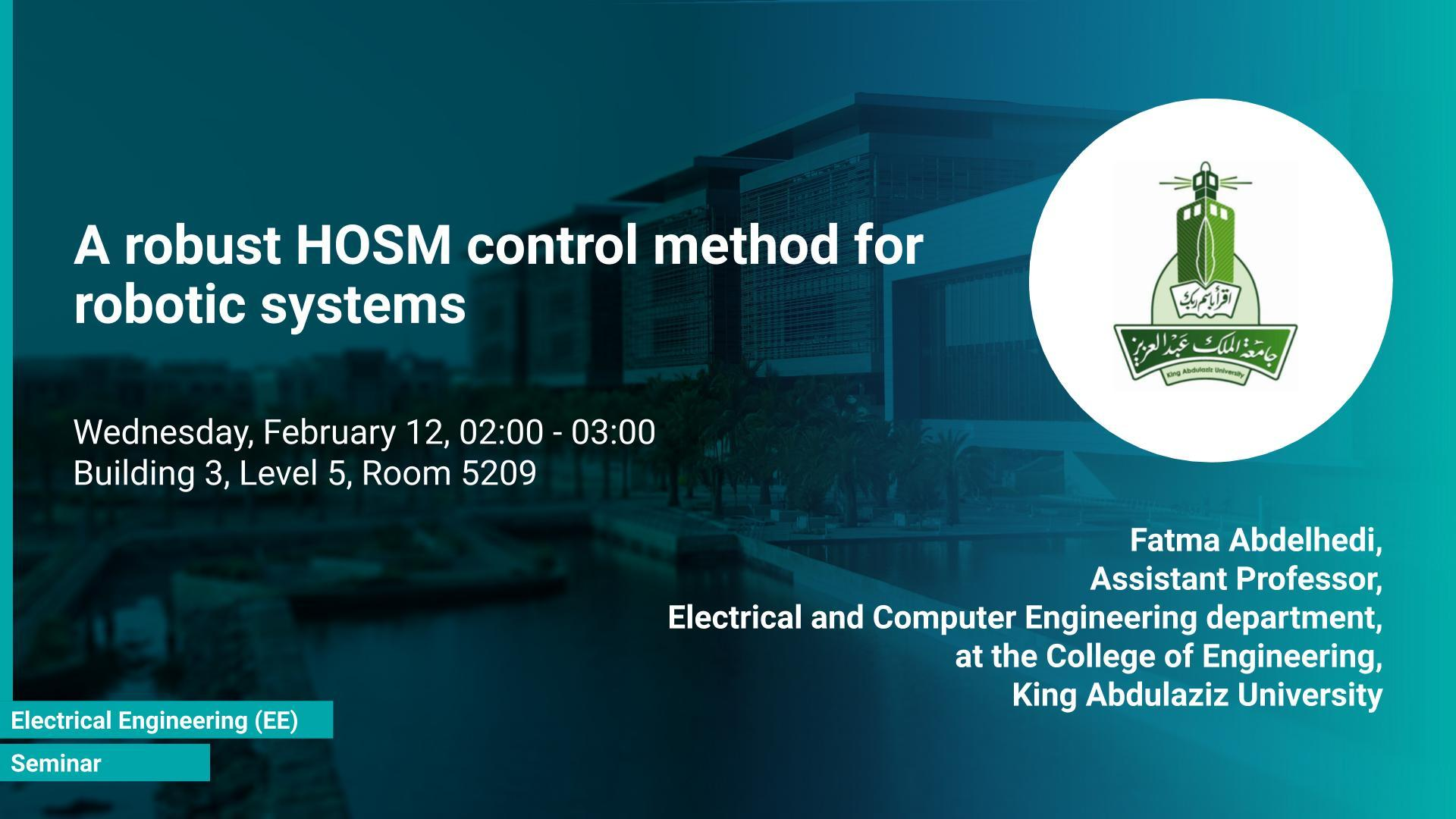 KAUST CEMSE EE Seminar Fatma Abdelhedi robust HOSM control method for robotic systems