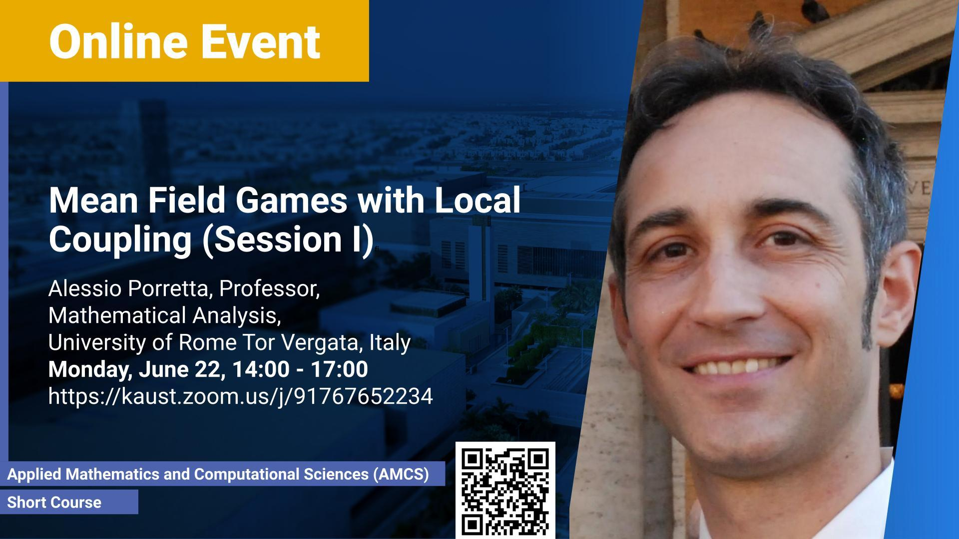 KAUST-CEMSE-AMCS-Short Course-Alessio Porretta-Mean field games with local coupling
