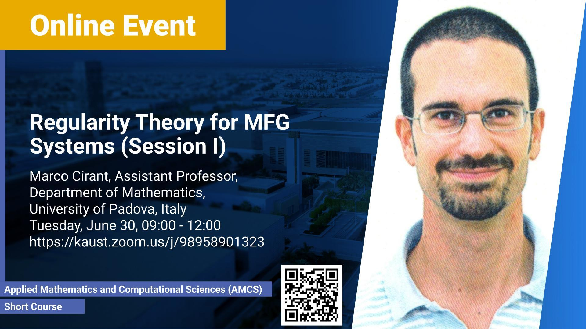 KAUST-CEMSE-AMCS-Short Course-Marco Cirant-Regularity Theory for MFG Systems (Session I)