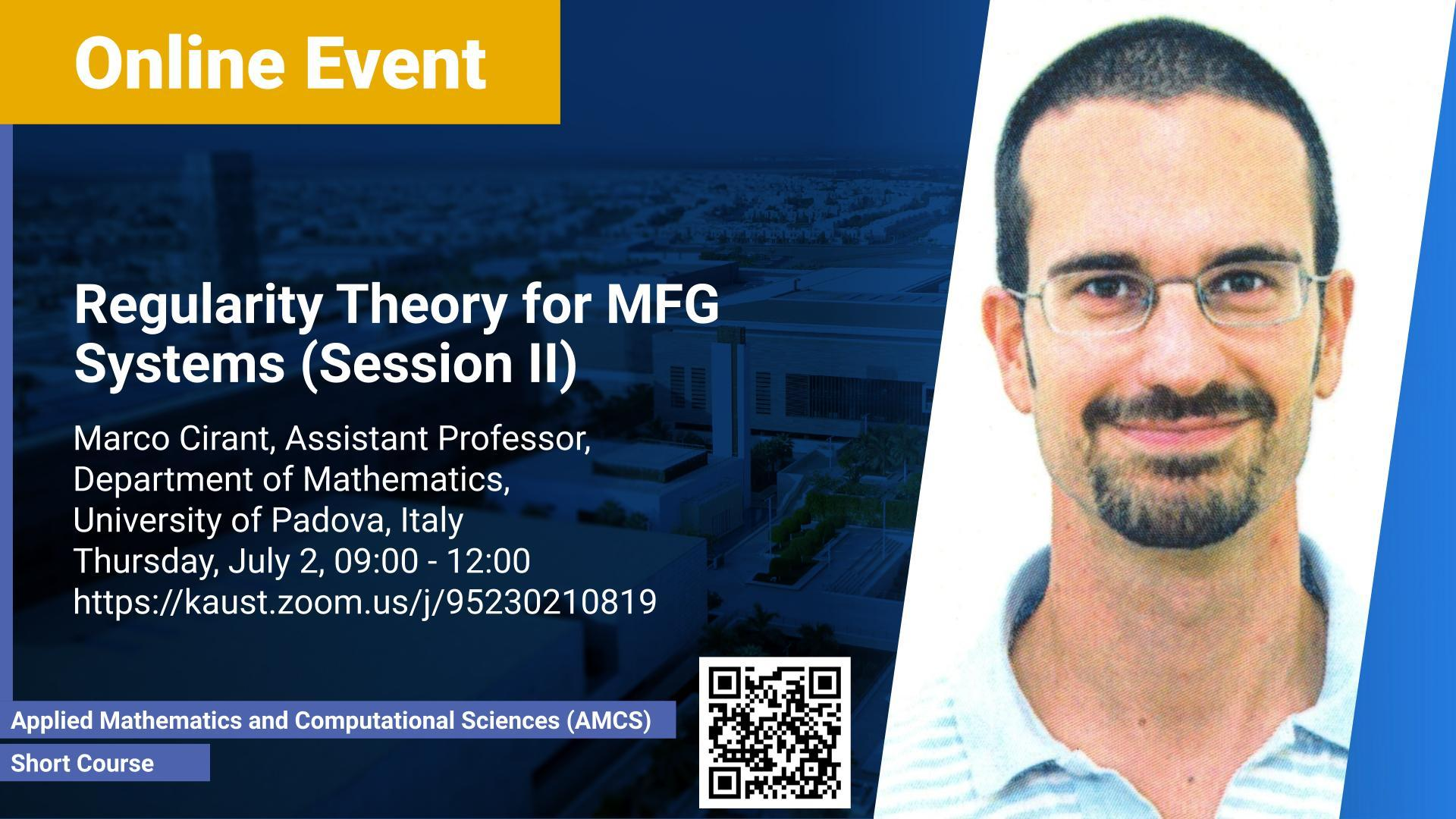 KAUST-CEMSE-AMCS-Short Course-Marco Cirant-Regularity Theory for MFG Systems (Session II)