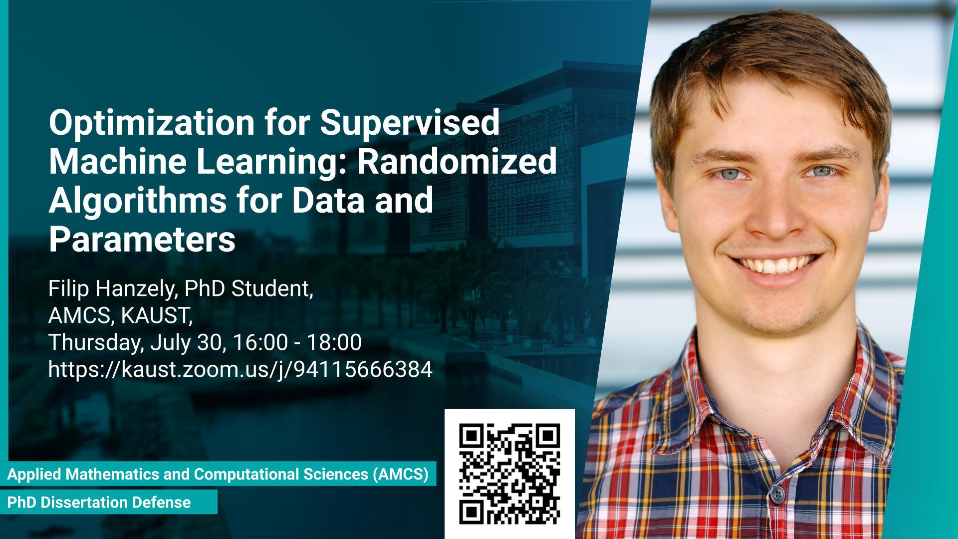 KAUST CEMSE AMCS PhD Dissertation Defense Filip Hanzely Optimization for supervised machine learning randomized algorithms for data and parameters