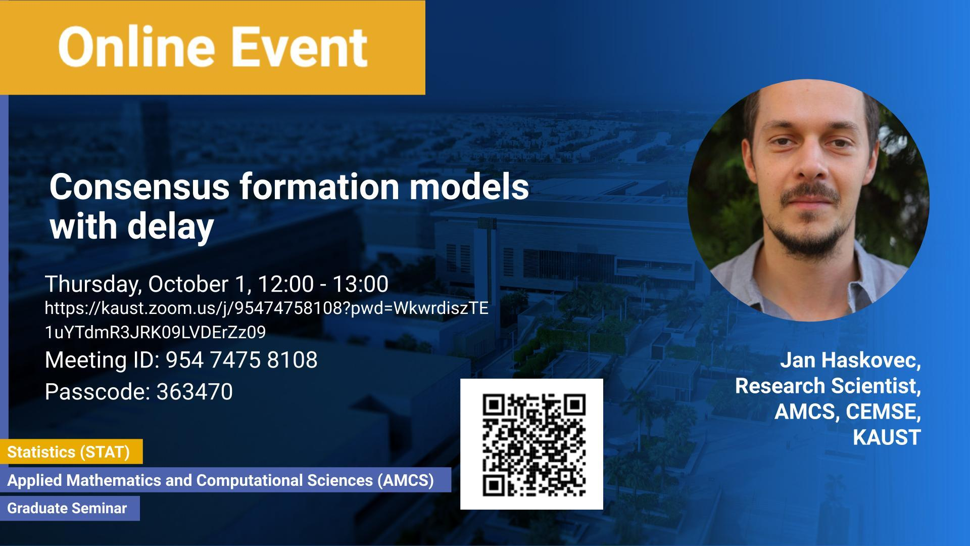 KAUST-CEMSE-AMCS-STAT-Graduate-Seminar-Jan-Haskovec-Consensus formation-models-with-delay