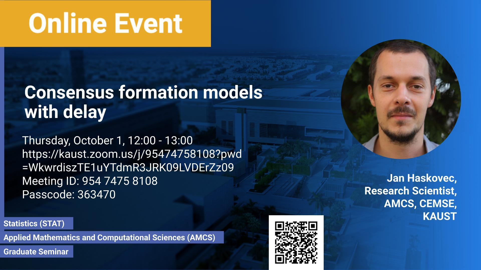 KAUST-CEMSE-AMCS-STAT-Graduate-Seminar-Jan-Haskovec-Consensus formation-models-with-delay.jpg