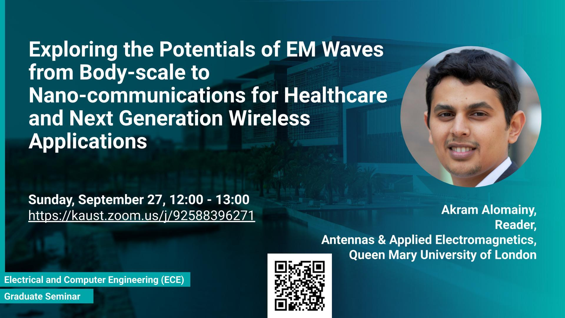 KAUST-CEMSE ECE Graduate Seminar Akram Alomainy EM-Waves Bodyscale Nano-communications Healthcare Wireless