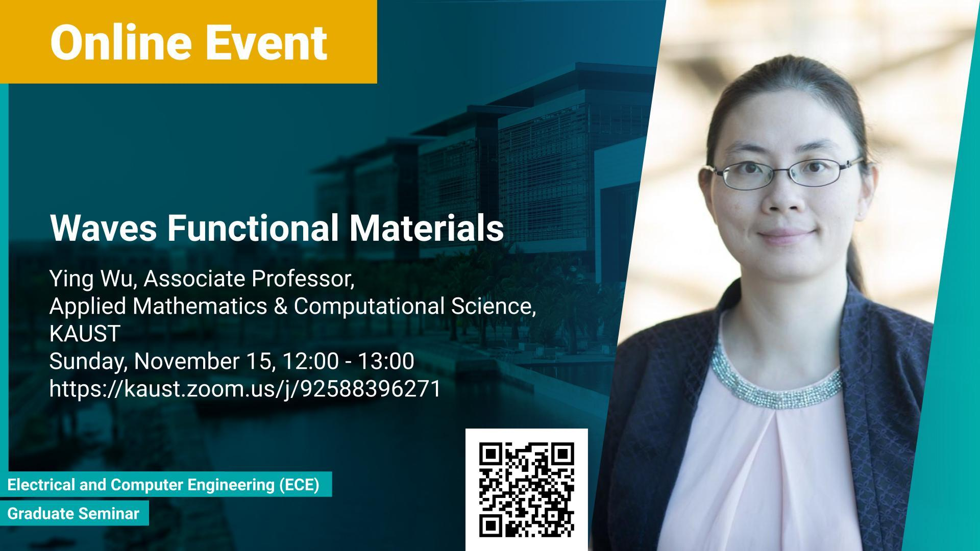 KAUST CEMSE ECE Graduate Seminar Ying Wu Wave Functional Materials