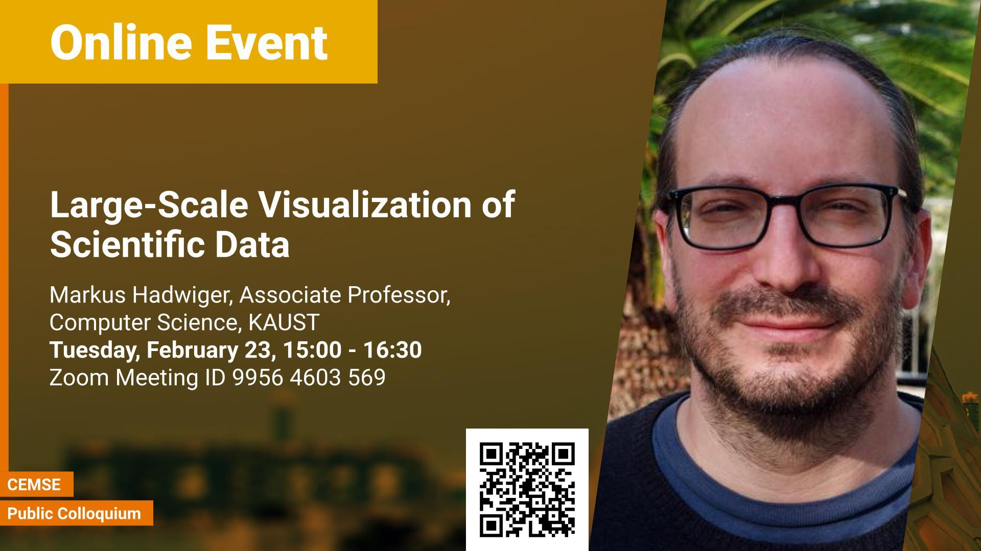 KAUST CEMSE CS public colloquium Markus Hadwiger Large-Scale Visualization of Science Data