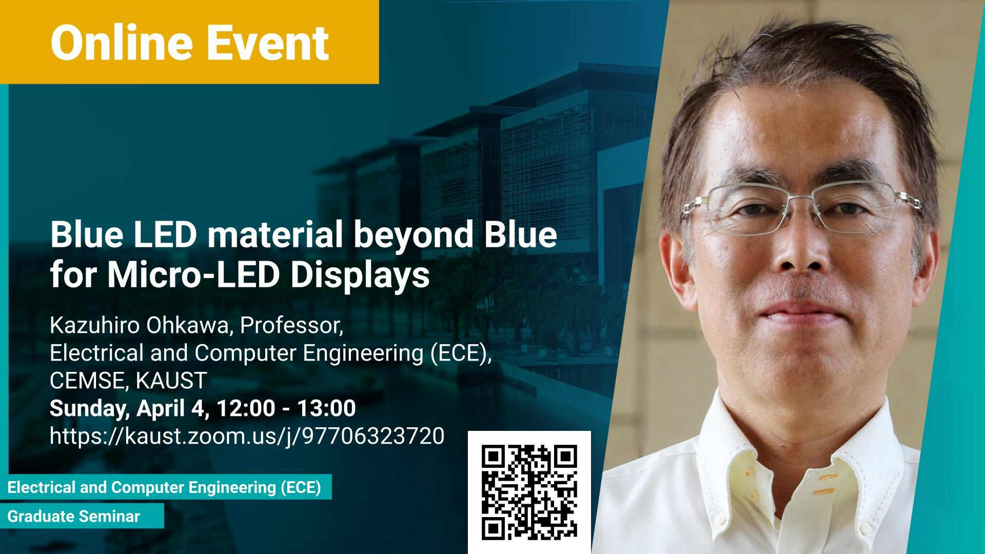 KAUST-CEMSE-ECE-Graduate-Seminar-Blue-LED-material-beyond-Blue-for-Micro-LED-Displays.jpg